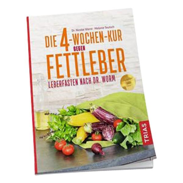 Buch Die 4 Wochen-Kur gegen Fettleber: Leberfasten nach Dr. Worm®